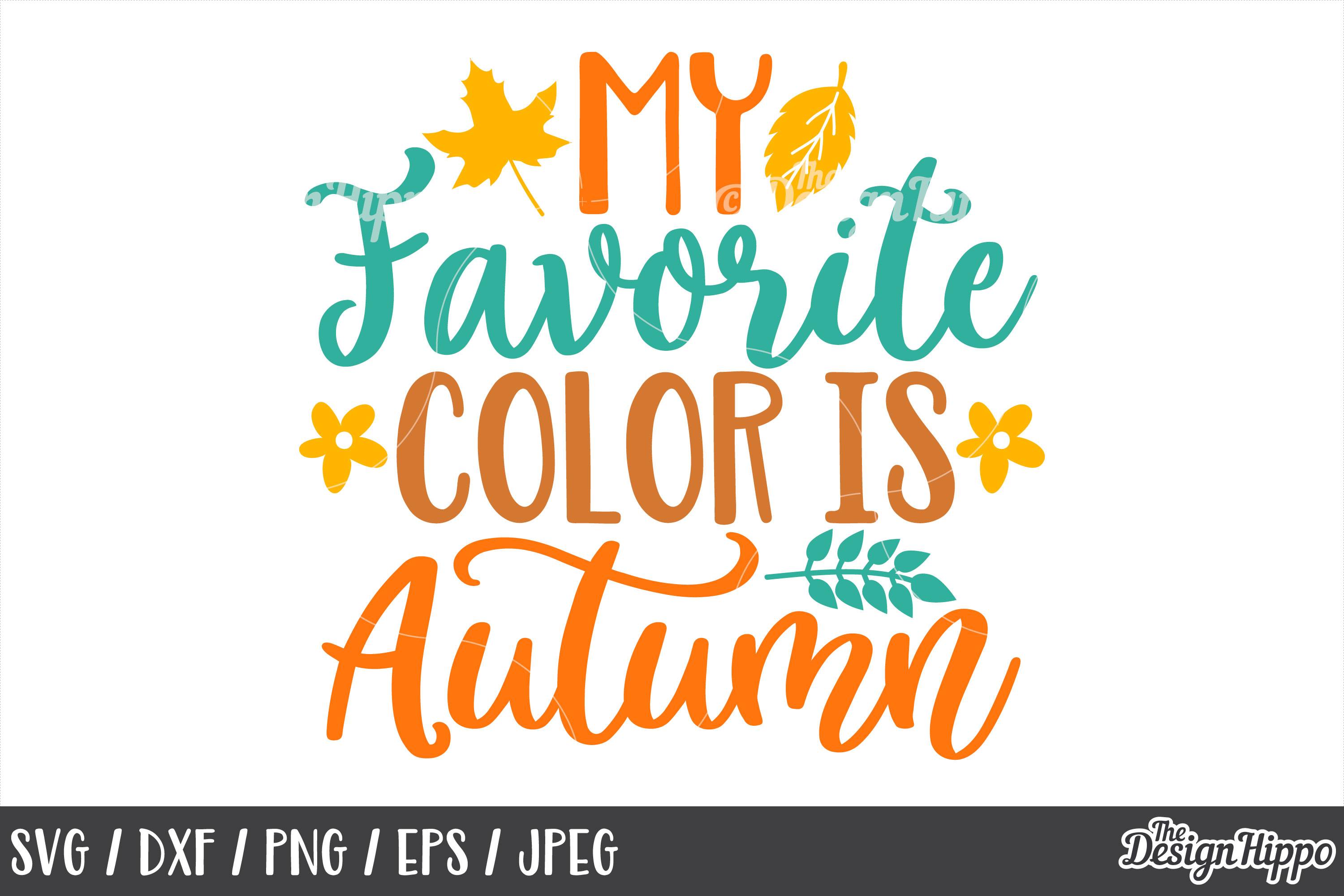 My Favorite Color Is Autumn SVG, DXF, PNG, JPEG, Cut Files example image 1