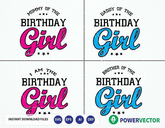 Daddy Mommy Sister of the Birthday Girl. Family Birthday Celebration T shirt Design SVG, Eps, Cricut, Silhouette Files example image 4