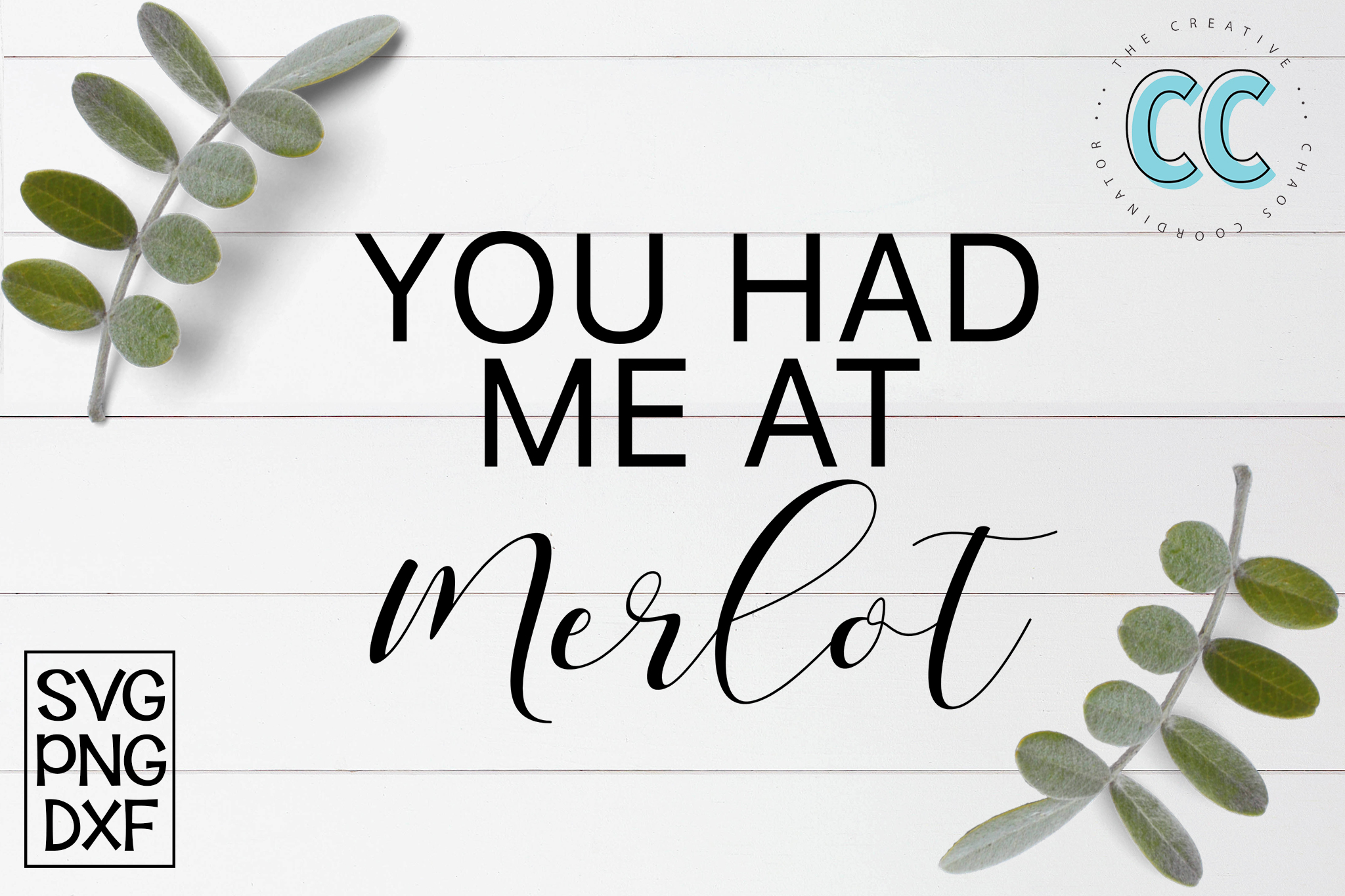 You Had Me At Merlot example image 1