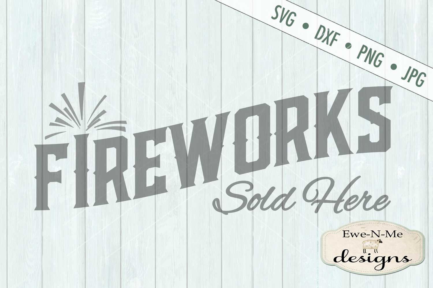 Fireworks Sold Here SVG DXF Files example image 2