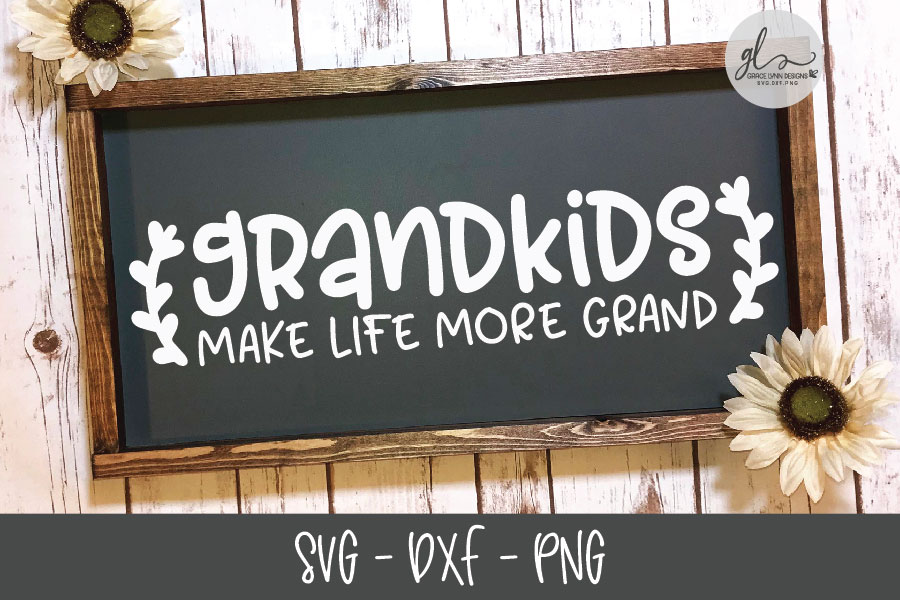 Grandkids Make Life More Grand - SVG Cut File example image 1