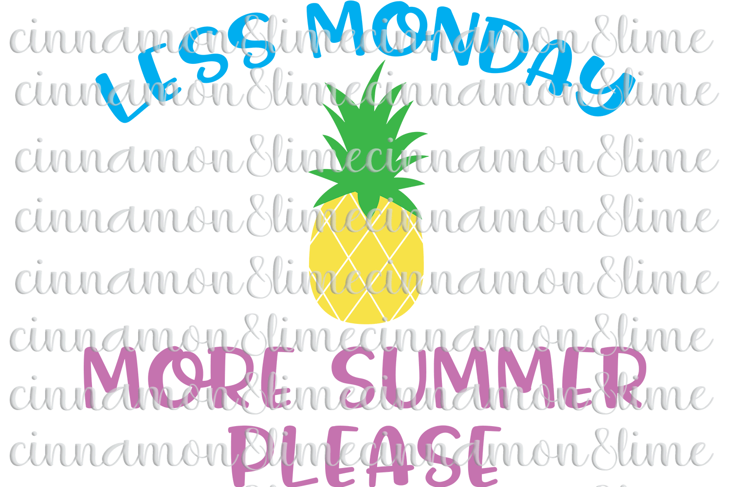 Less Monday More Summer SVG example image 1
