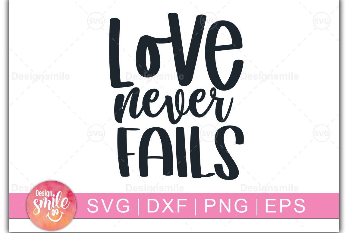 Love Never Fails SVG | wedding svg |Engagement svg example image 1