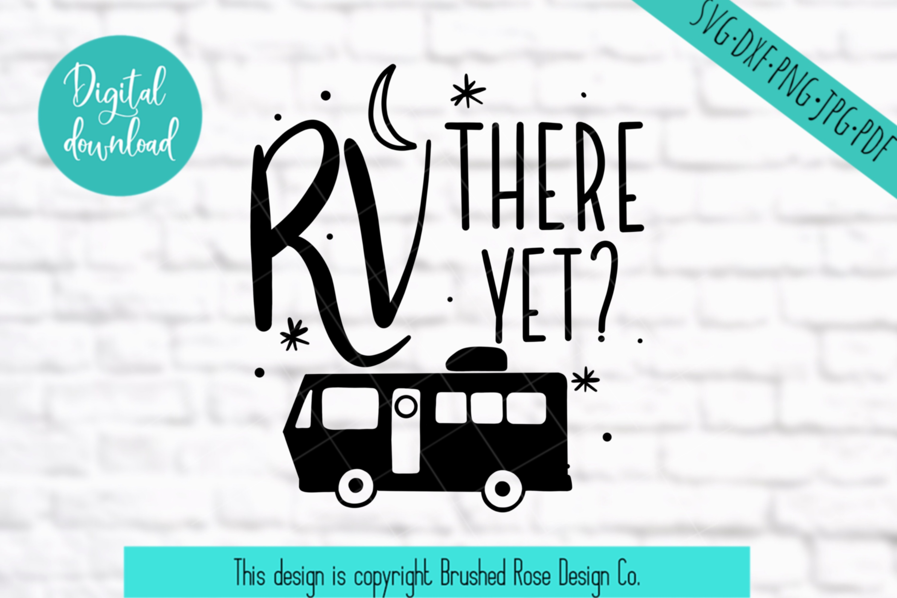 RV there yet? - Camping svg, camper svg, svg file, clip art example image 2