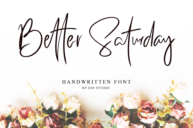 Better Saturday - Classy Handwritten example image 1