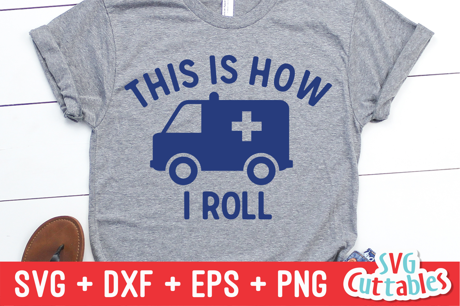 EMT This Is How I Roll | SVG Cut File example image 1
