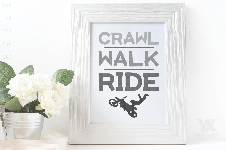 Dirtbike SVG, Crawl Walk Ride example image 2