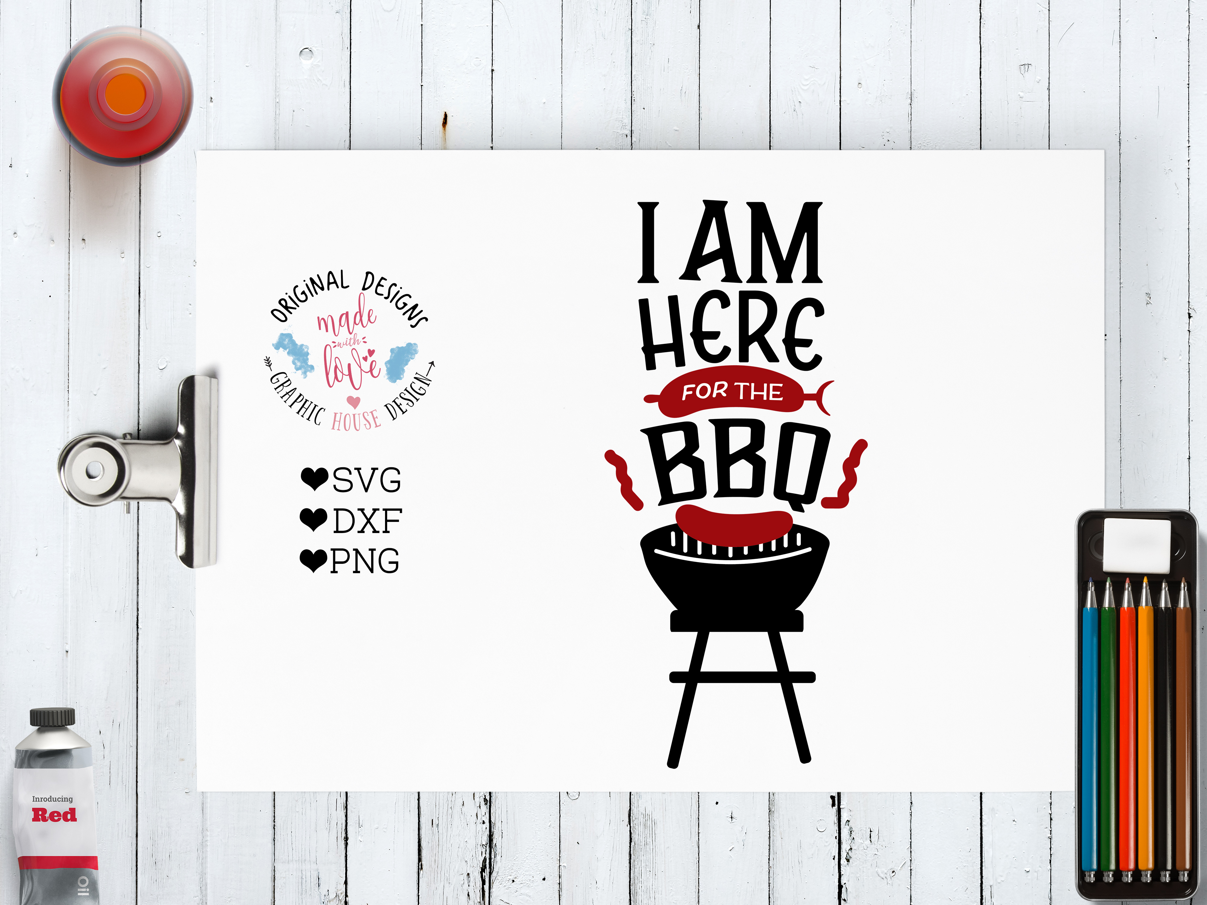 I am Here for the Barbeque Cutting File (SVG, DXF, PNG) example image 1