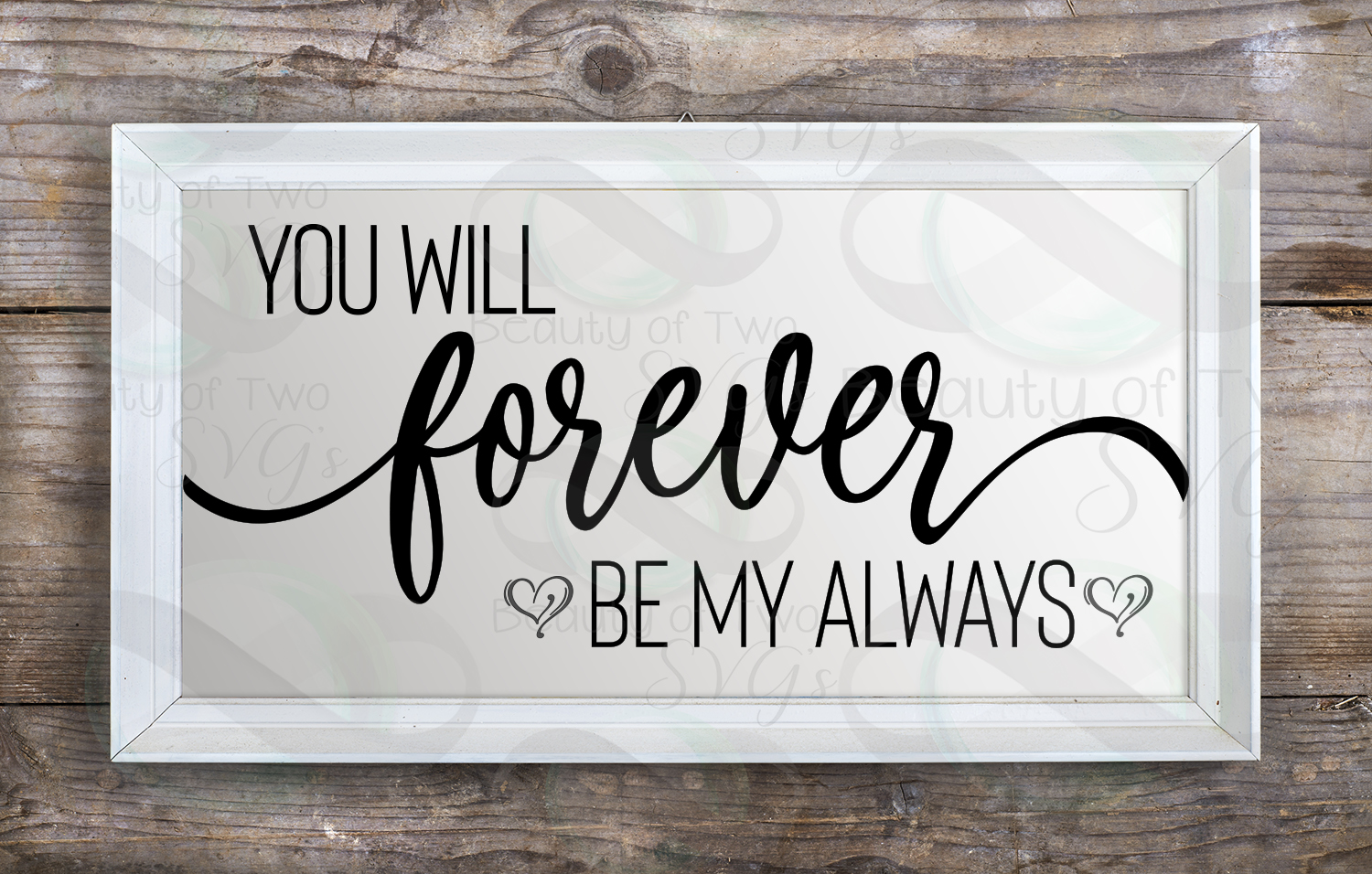 You will forever be my always svg, love svg, wedding svg, example image 3