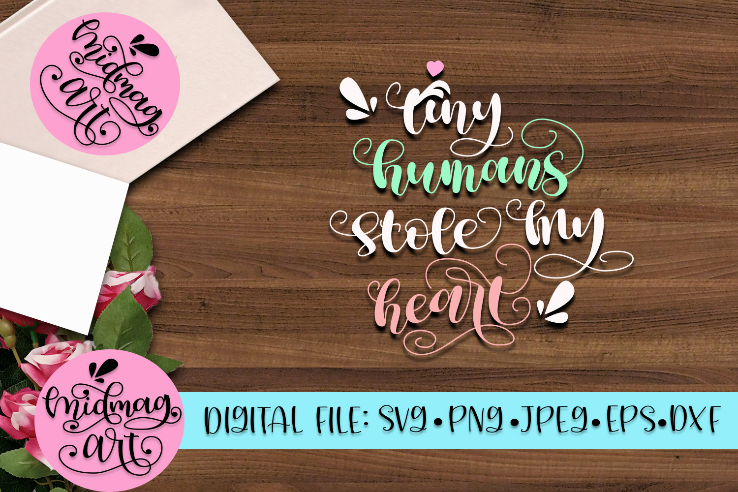 Tiny humans stole my heart svg, png, jpeg, eps and dxf example image 3