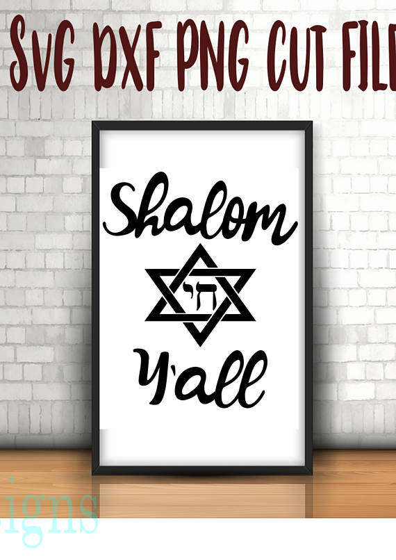SHALOM Y'ALL, Hannukah gifts, Channukah, Jewish shirts, Digital Instant Download, SvG, dXF, PNG Cut Files, Holiday downloads, Instant Prints example image 1