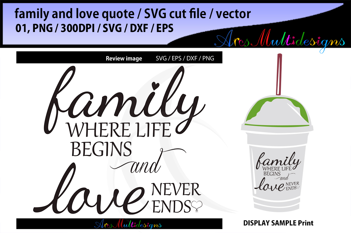 family where life begins SVG cut file / love never ends svg cut file / printable svg cut file / vector quotes / family quotes / love quote example image 1