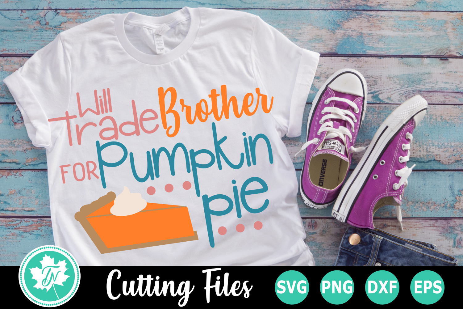 Will Trade Brother for Pumpkin Pie - A Thanksgiving SVG Cut example image 2