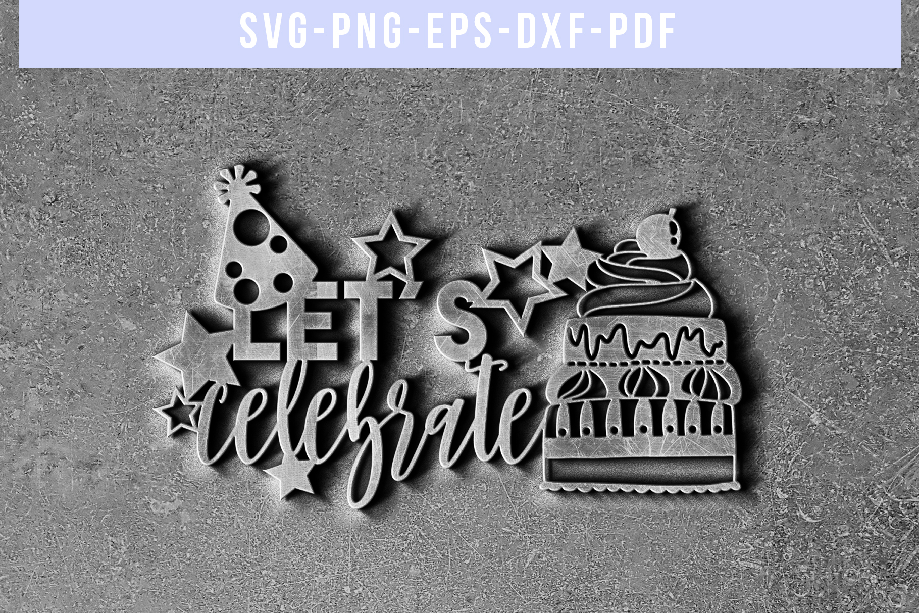 Let's Celebrate Papercut Template, Birthday Invitation SVG example image 5
