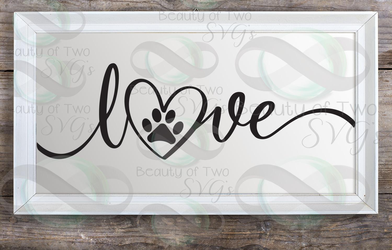Dog Love svg, love my dog svg, rescue dog svg, dog loss svg example image 3
