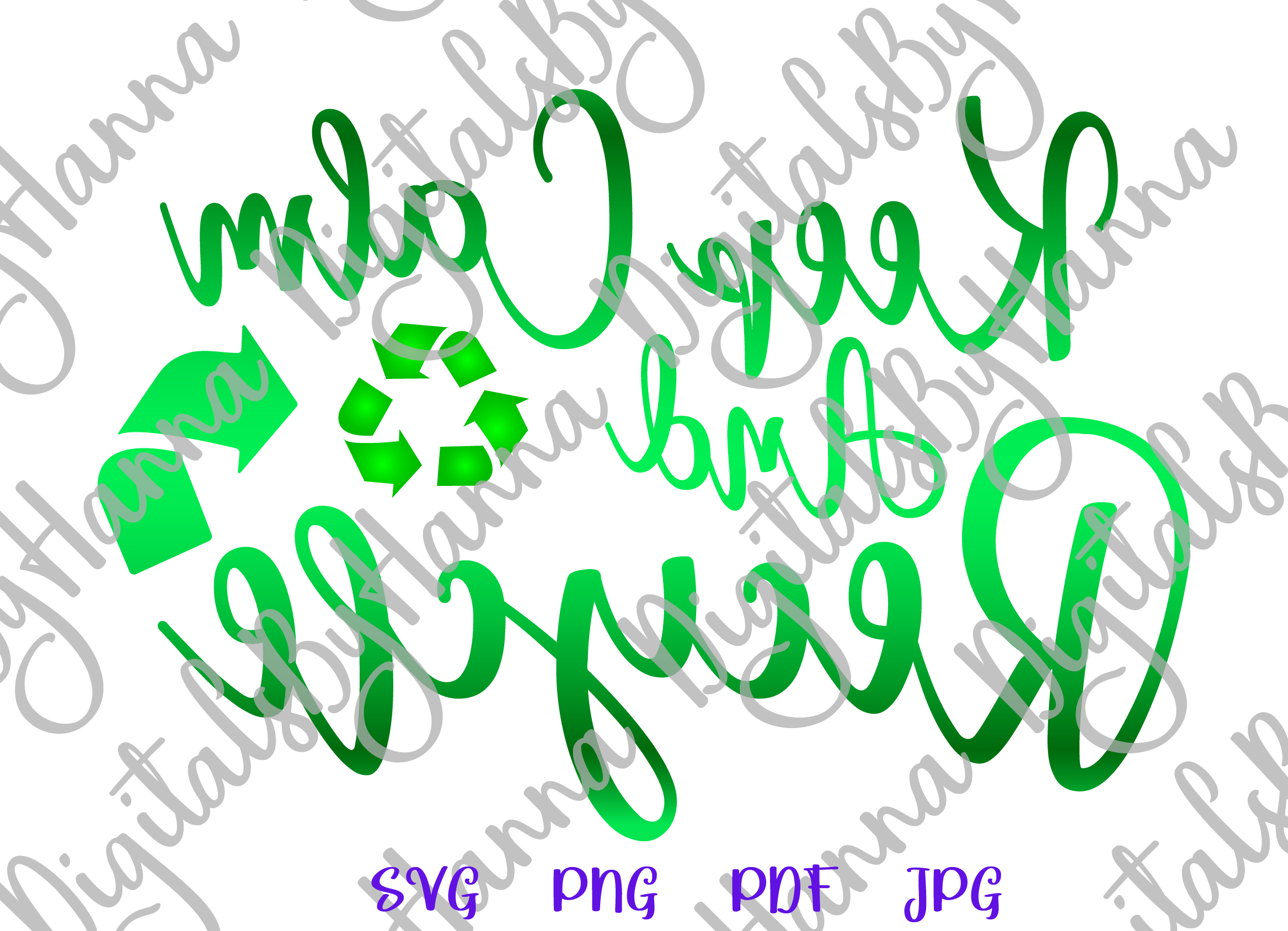 Keep Calm and Recycle Environment Motto Print & Cut PNG SVG example image 3