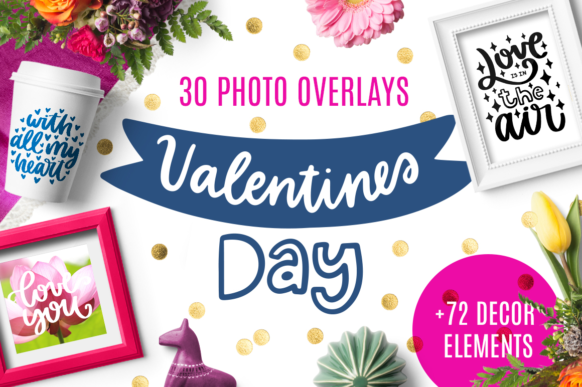 30 Valentine's Day Overlays! example image 1
