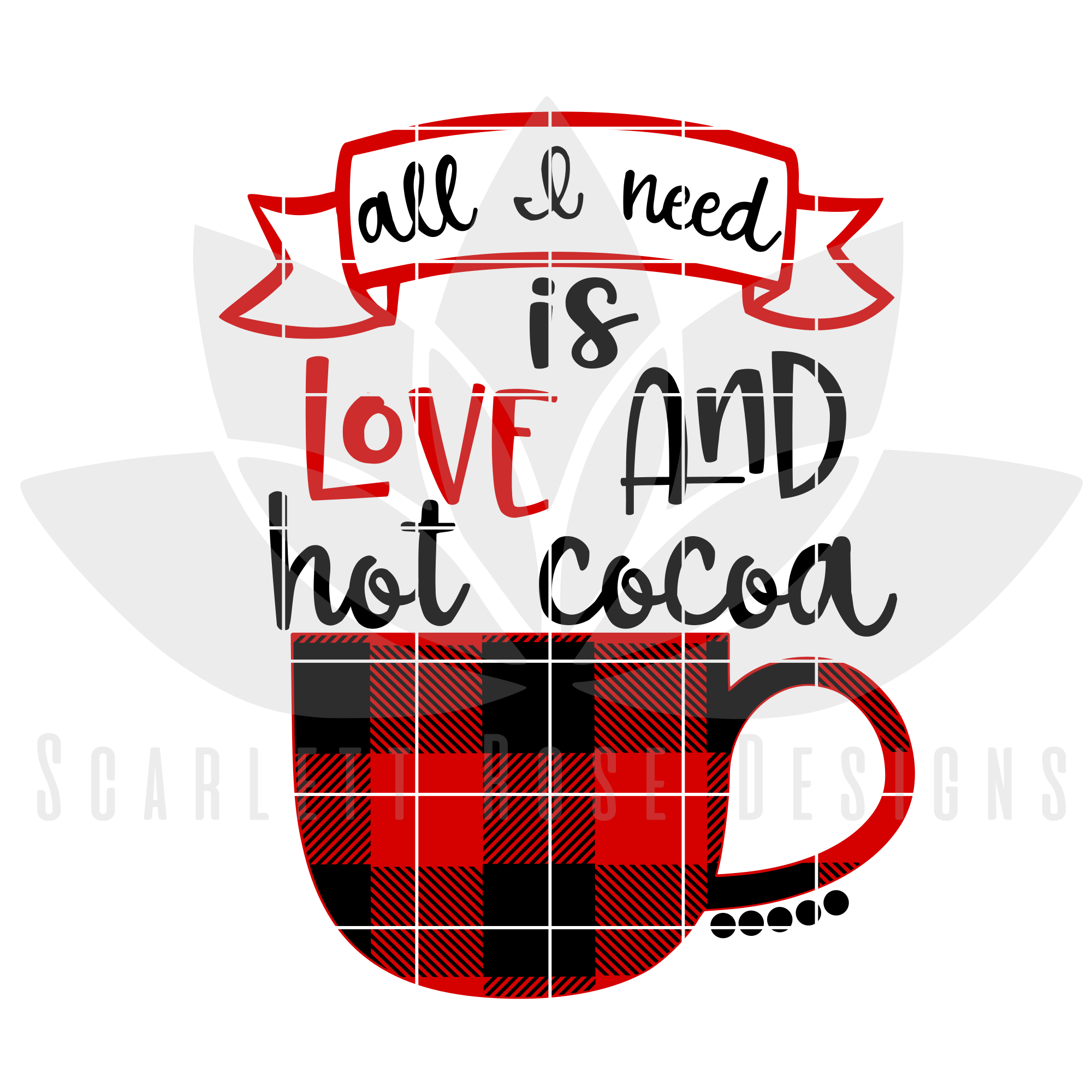 All I Need is Love and Hot Cocoa SVG example image 2