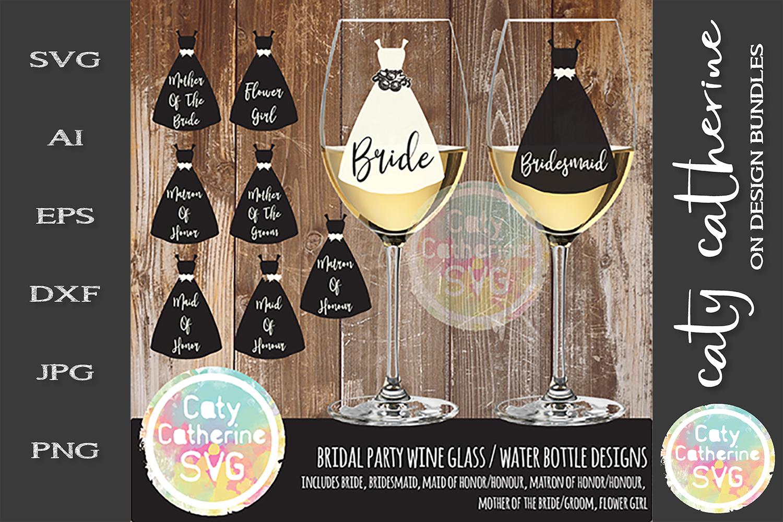 Bundle Bridal Party Wine Glass Bottle Dress SVG example image 1