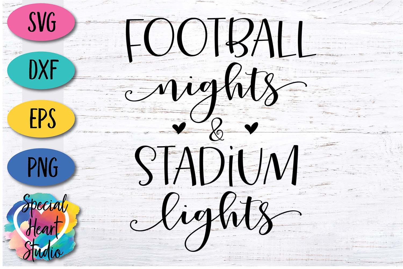 Football Nights & Stadium Lights - A football SVG Cut File example image 2