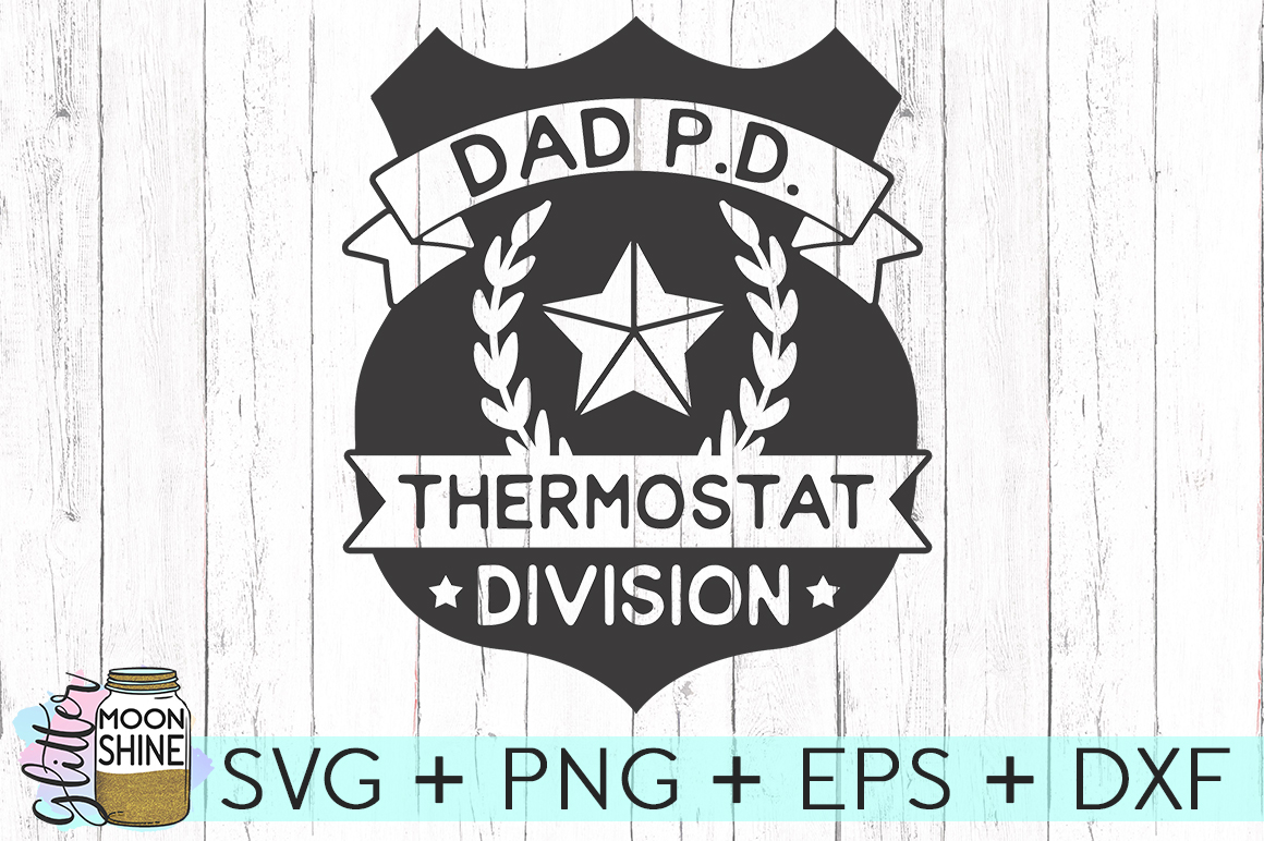 Dad PD Thermostat Division SVG DXF PNG EPS Cutting Files example image 2