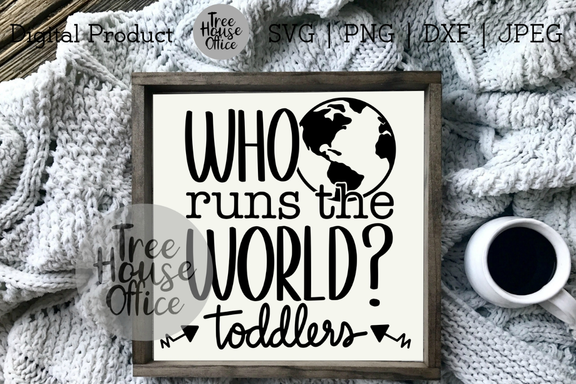 Who Runs the World? Funny Mom Shirt, Sassy Mom SVG PNG JPG example image 4
