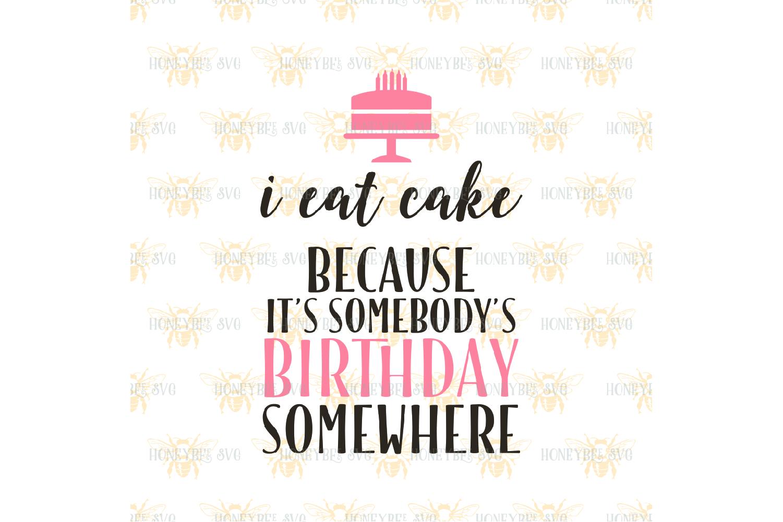 I Eat Cake svg Birthday svg example image 2