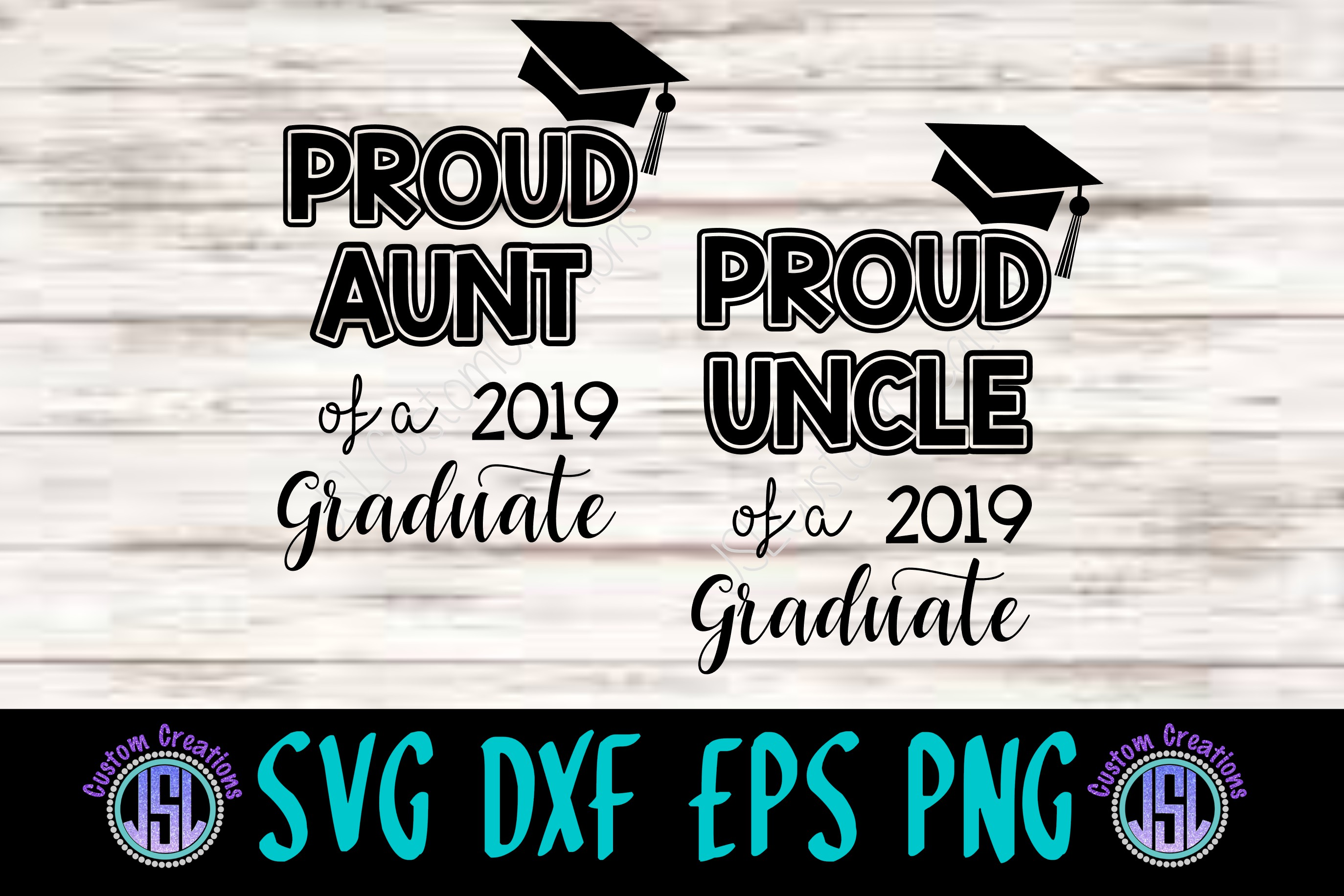 Proud Aunt, Uncle of a 2019 Graduate | SVG DXF EPS PNG Files example image 1