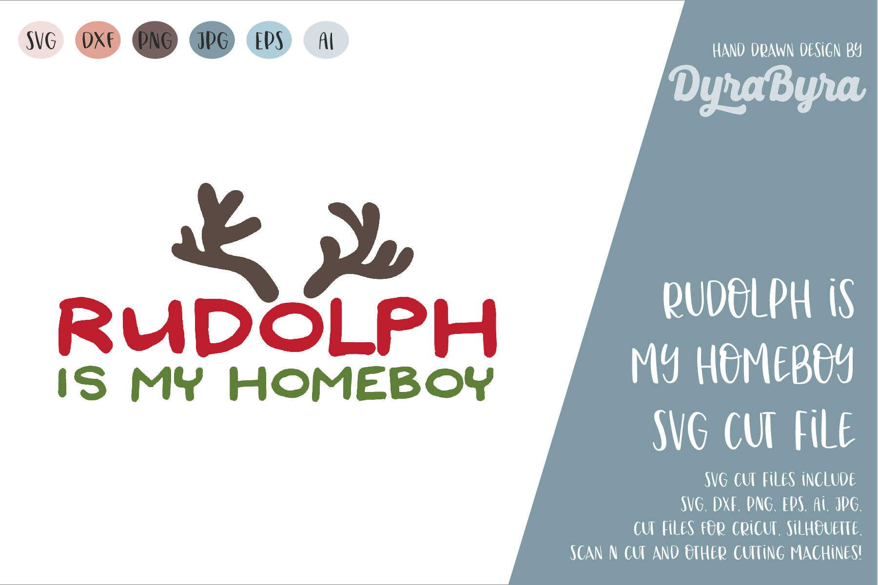 Rudolph is my Homeboy SVG / Fun Christmas SVG Cut file example image 2