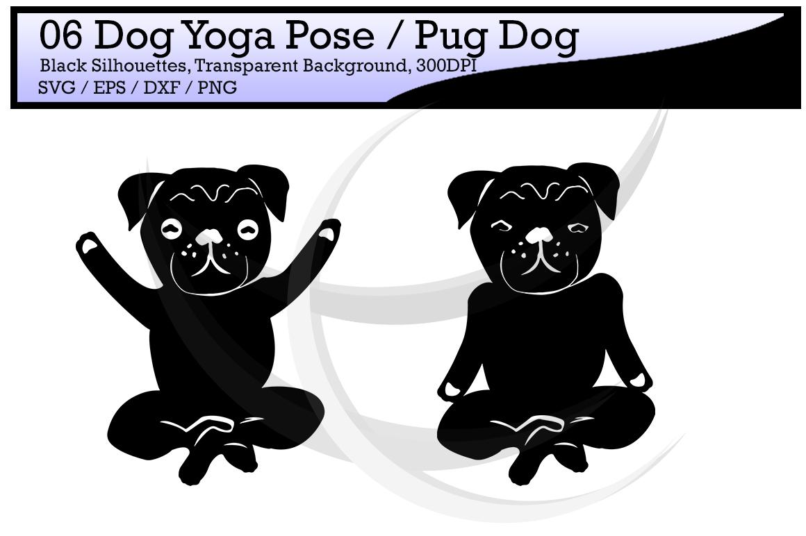 yoga silhouette svg / dog yoga pose / pug dog yoga pose / silhouette / printable clipart / vector / PNG / SVG / EPS / DXf /  example image 3