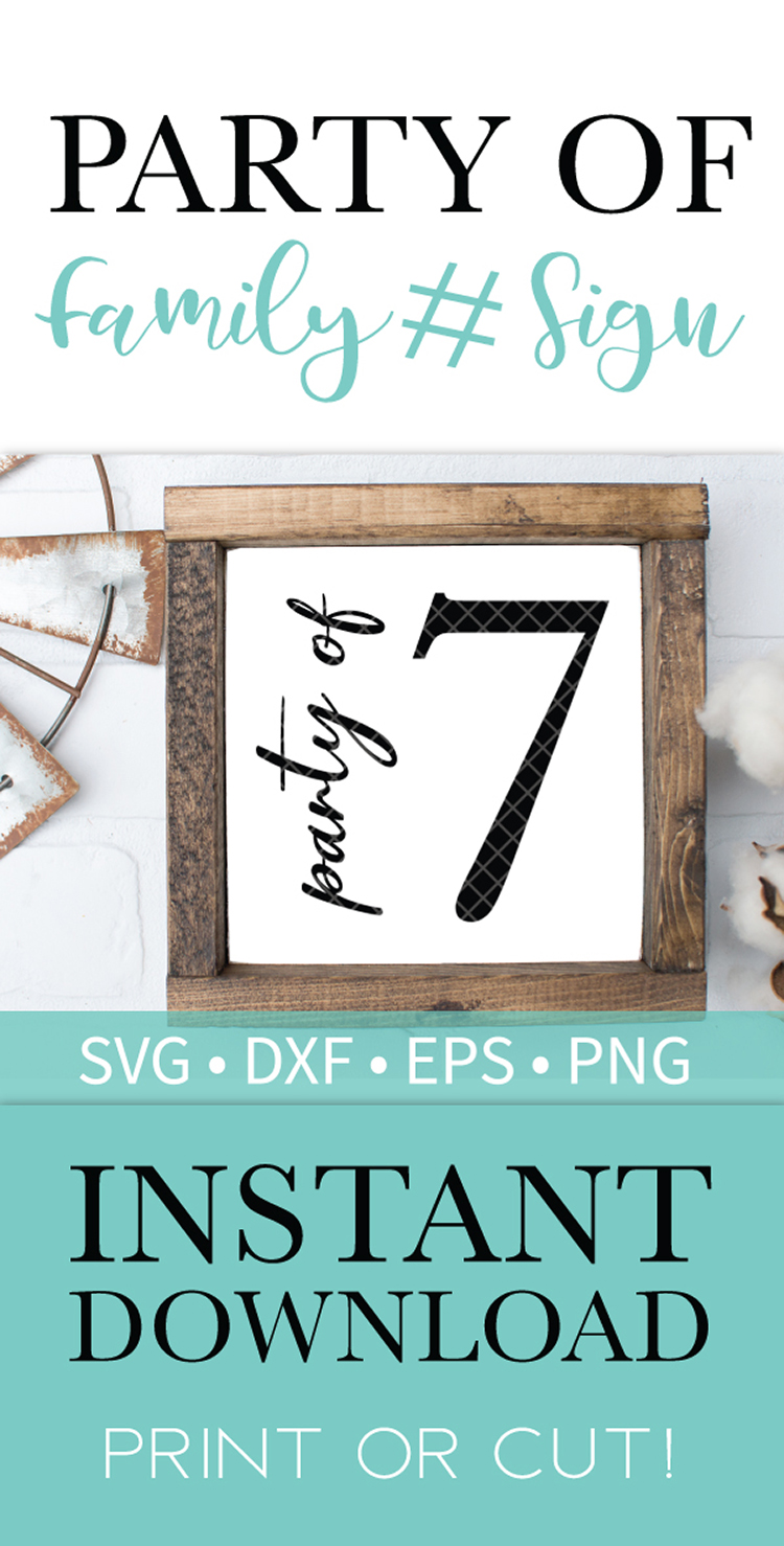 Party of 7 Family Sign SVG DXF EPS PNG Clipart Cut File example image 2