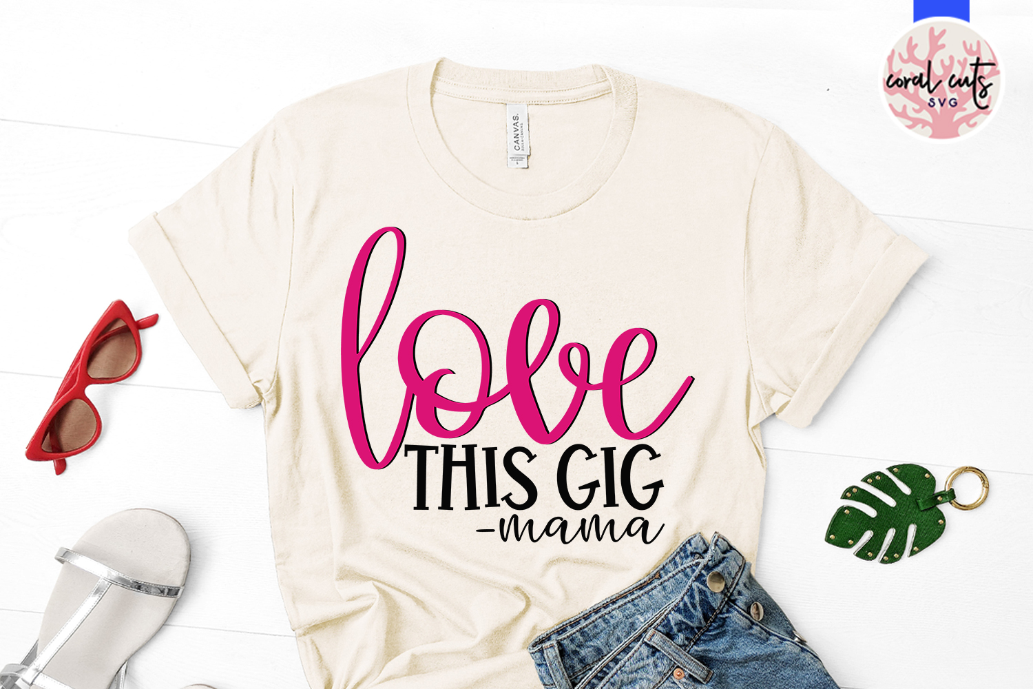 Love this gig mama - Mother SVG EPS DXF PNG Cutting File example image 2