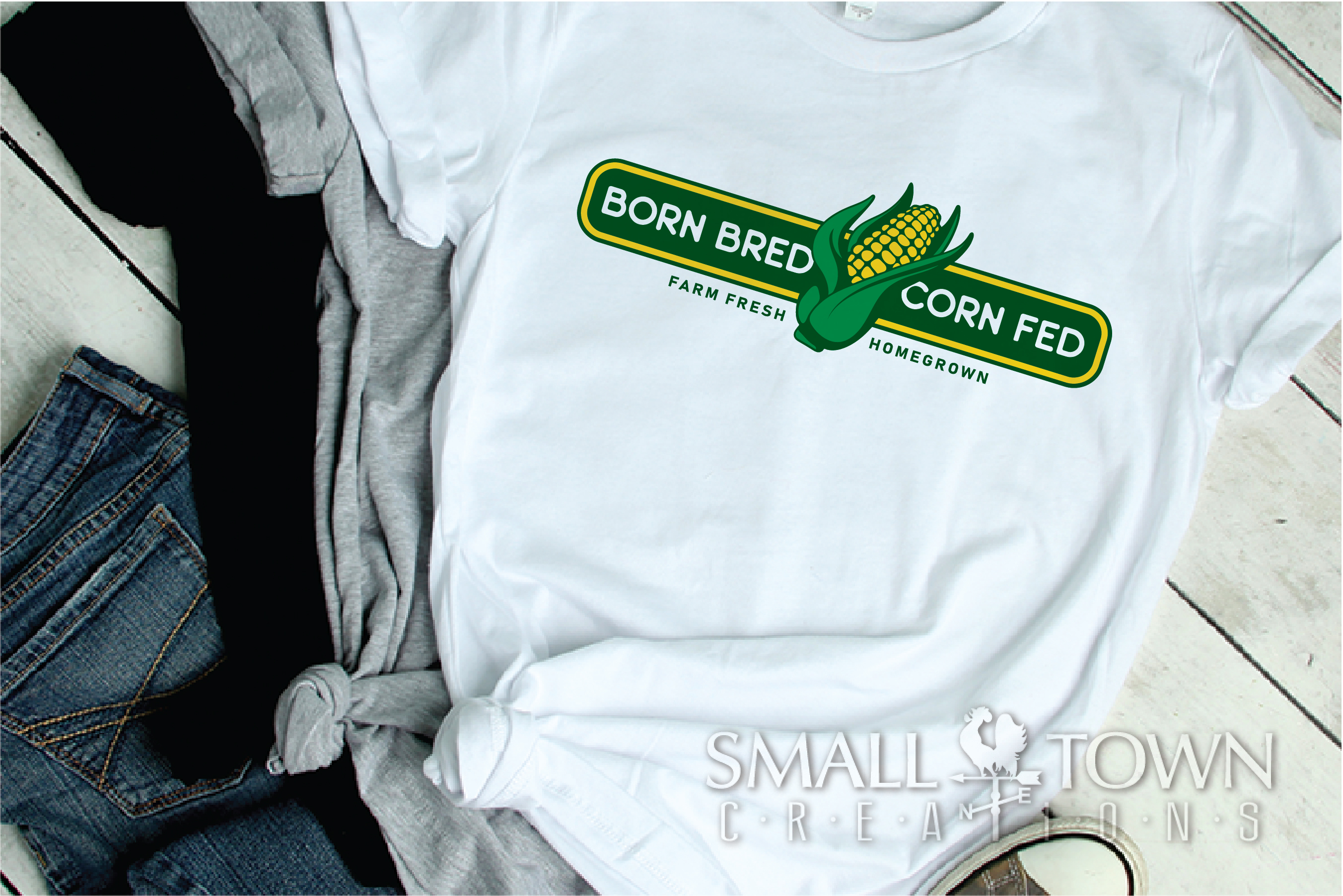 Born Bred Corn Fed, Homegrown, Farm Fresh PRINT, & DESIGN example image 3