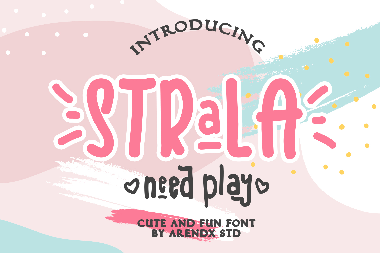 Strala Need Play Font example image 1