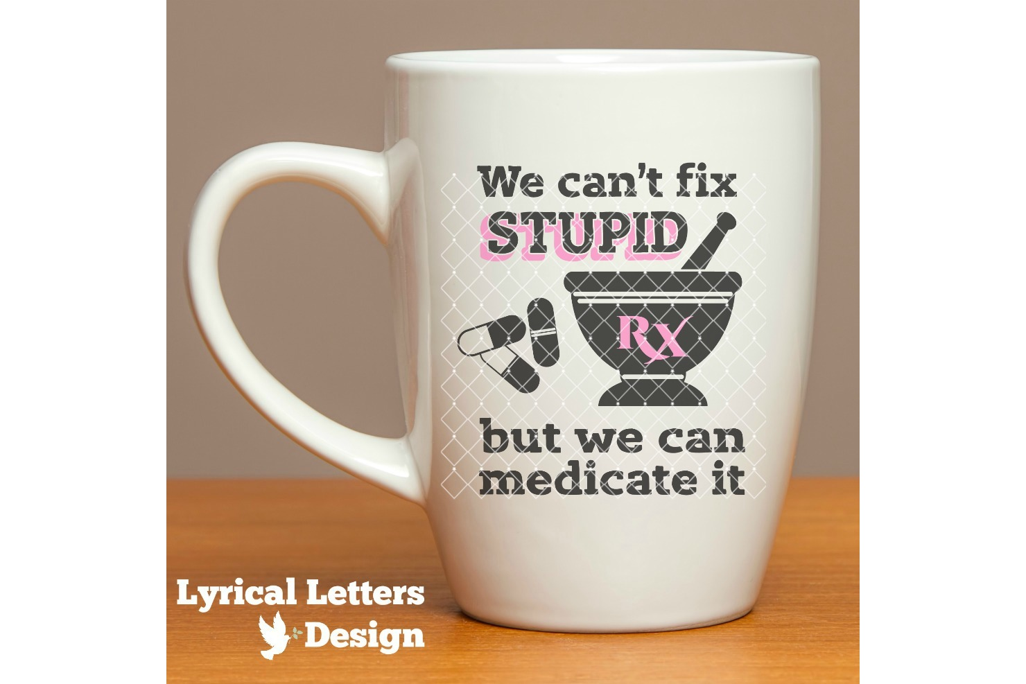 Can't Fix Stupid Pharmacy SVG DXF Cut File Ll182A example image 2