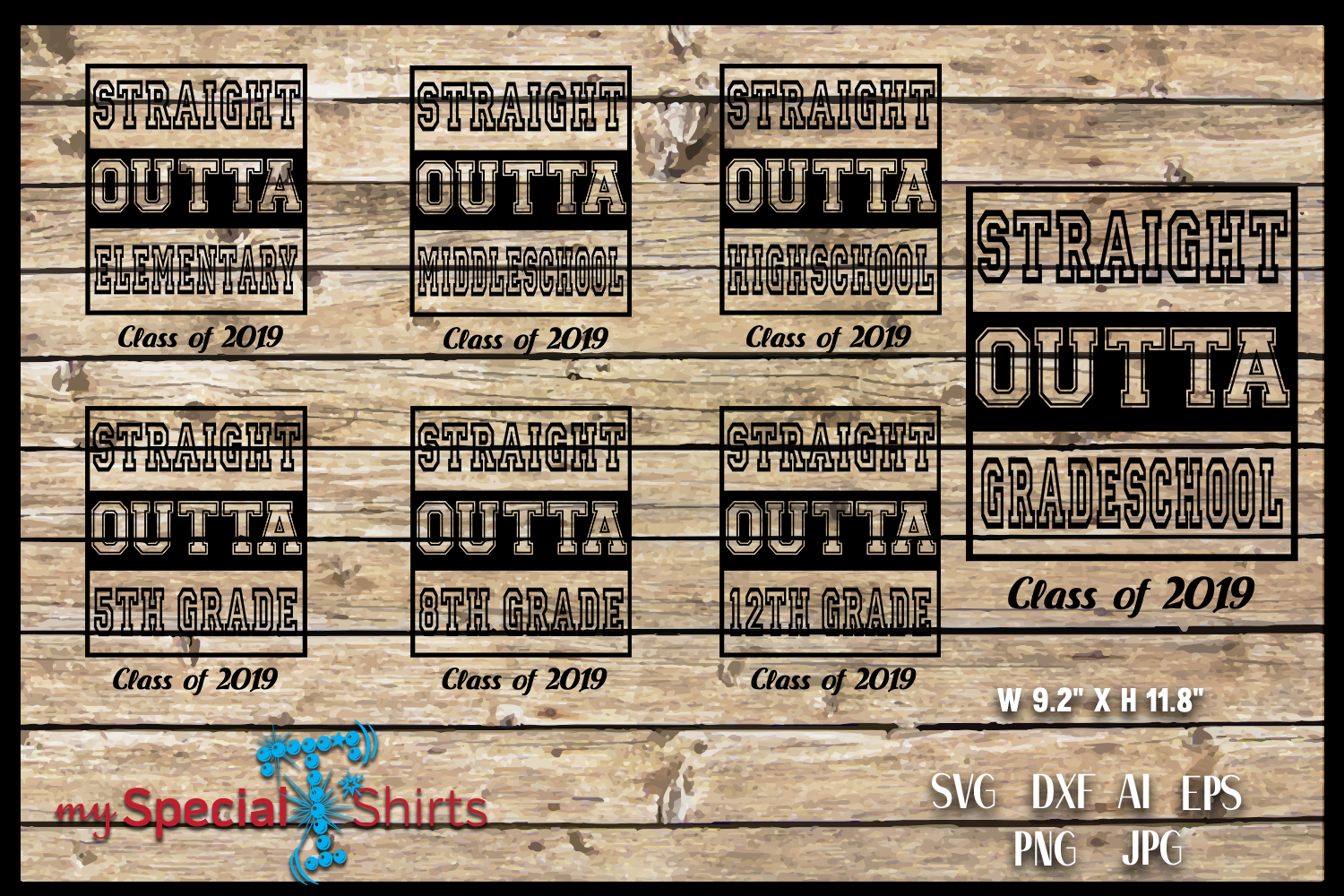Straight Outta PACKAGE Class of 2019 Graduation SVG EPS DFX example image 1