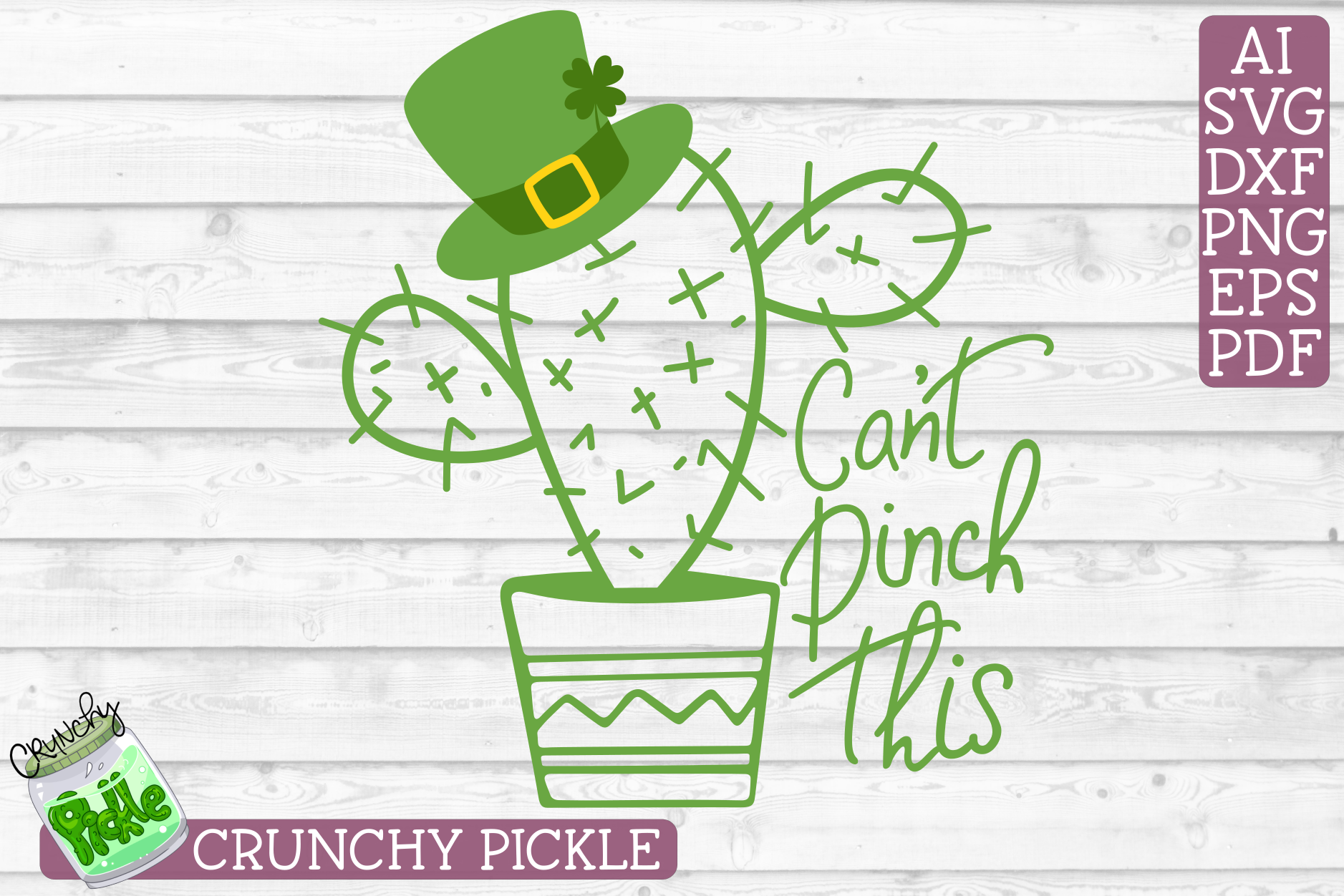 Can't Pinch This Cactus - St Patrick's Day SVG File example image 2