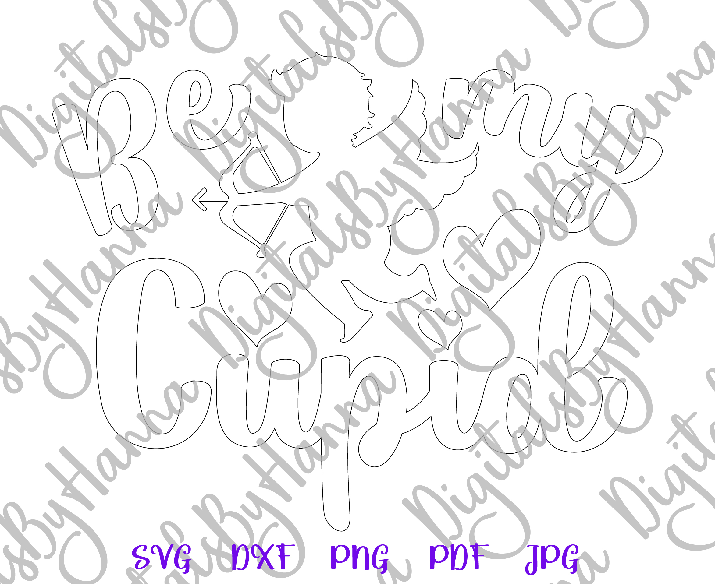 Be My Cupid Happy Valentine's day Sign Print & Cut PNG SVG example image 7