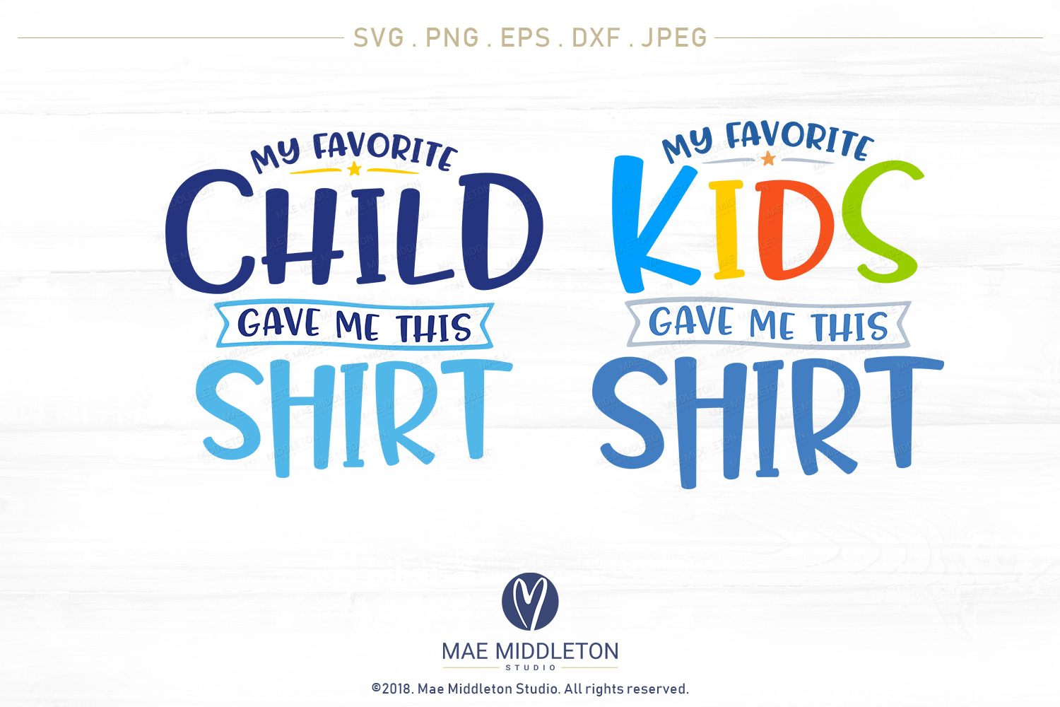 My Favorite... Gave Me This Shirt SVG Bundle example image 6