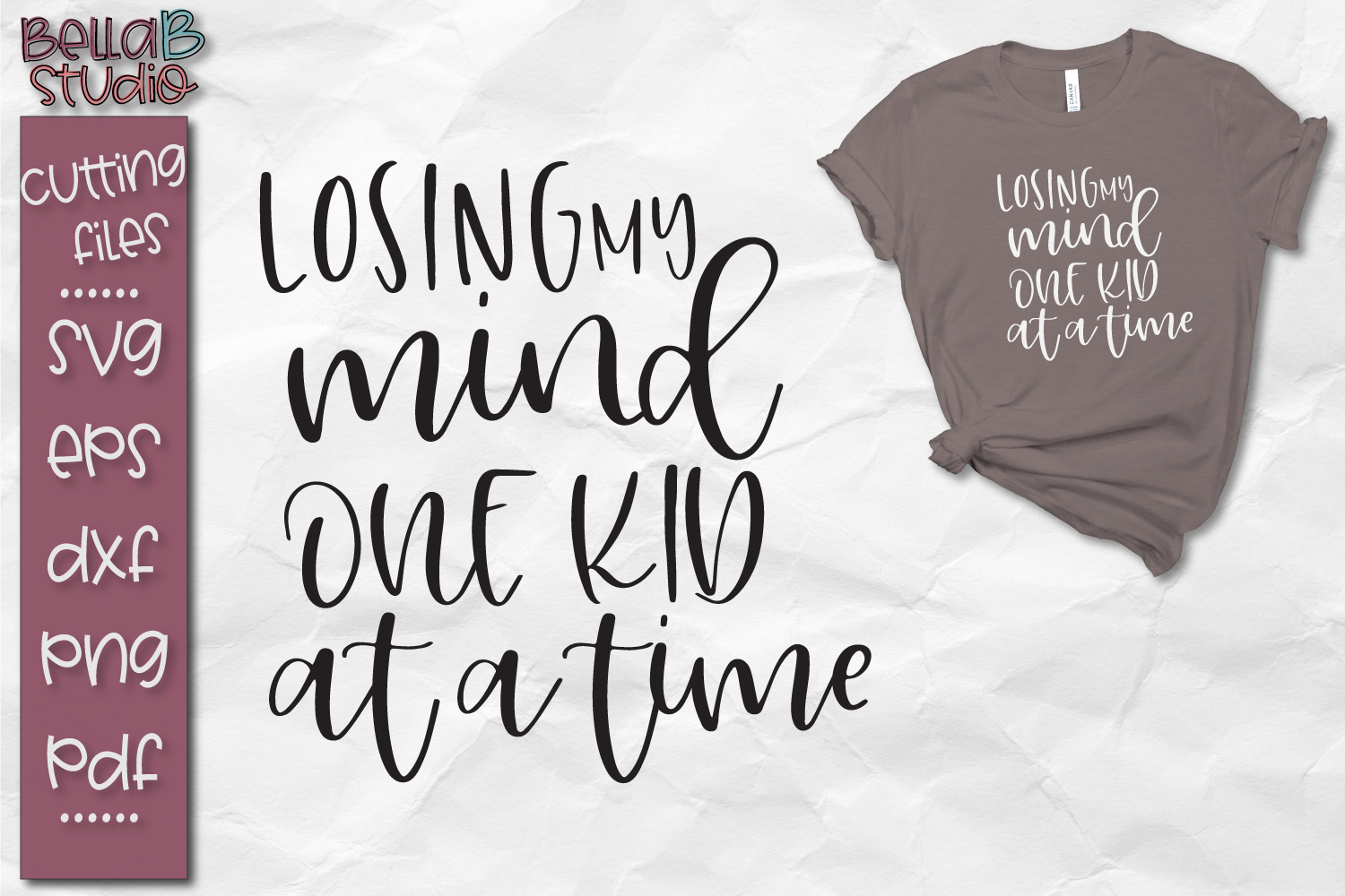 Losing My Mind One Kid At a Time SVG, Funny Mom SVG File example image 1