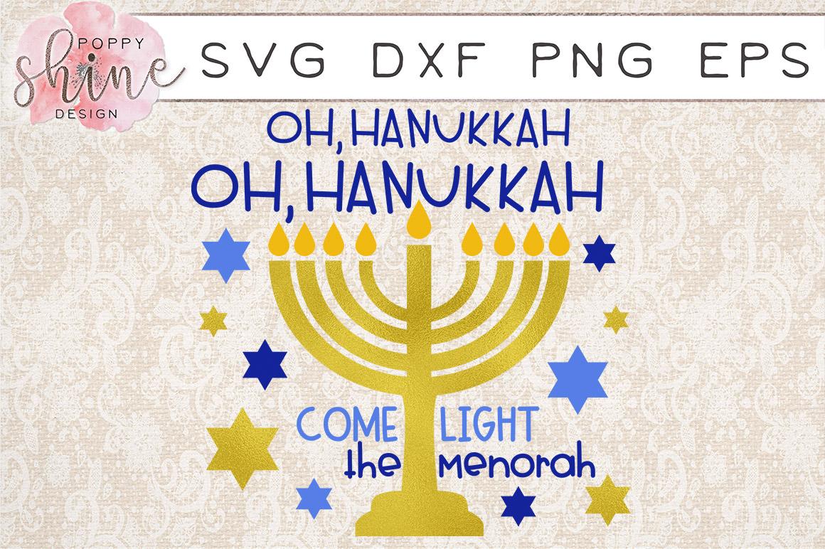 Oh Hanukkah Oh Hanukkah Come Light The Menorah SVG PNG EPS DXF Cutting Files example image 1