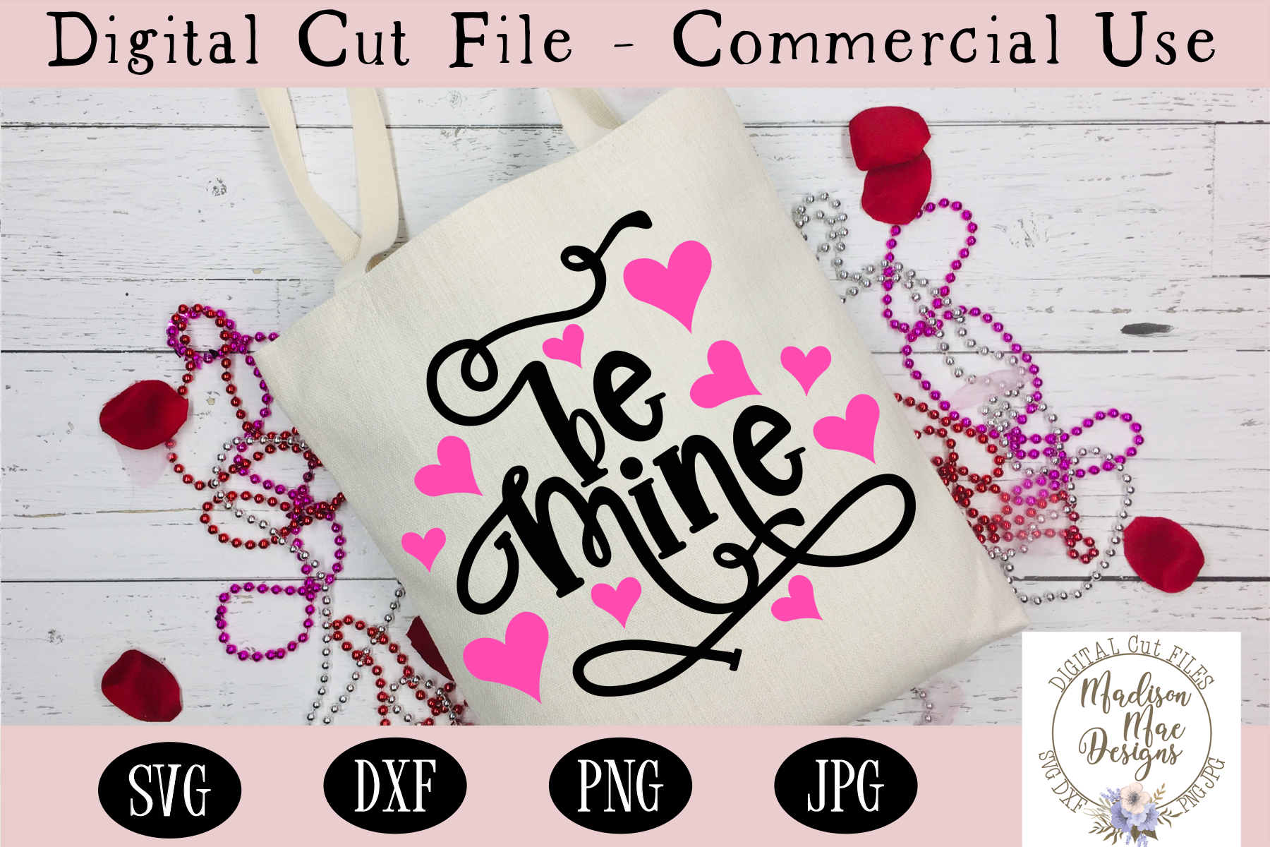 Be Mine SVG, Valentine's Day SVG example image 1