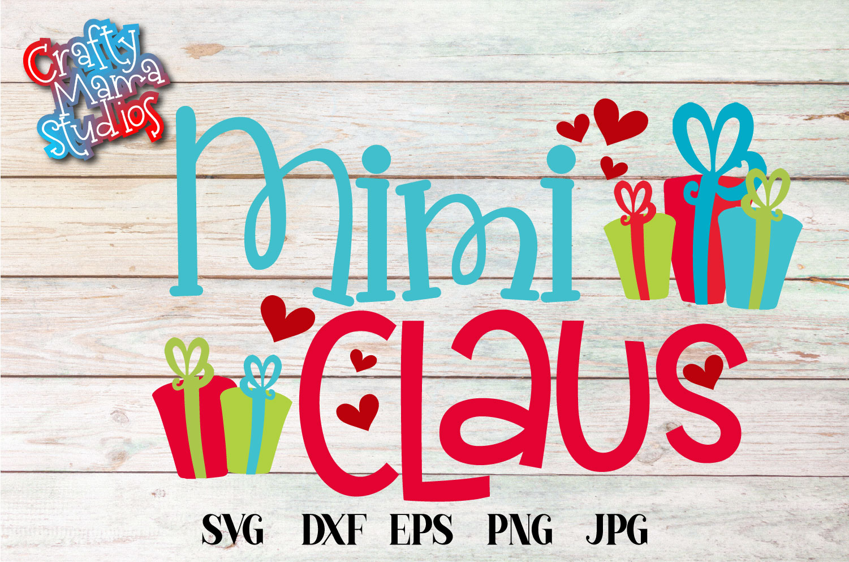 Christmas SVG, Mimi Claus, Santa Claus Grandma Sublimation example image 2
