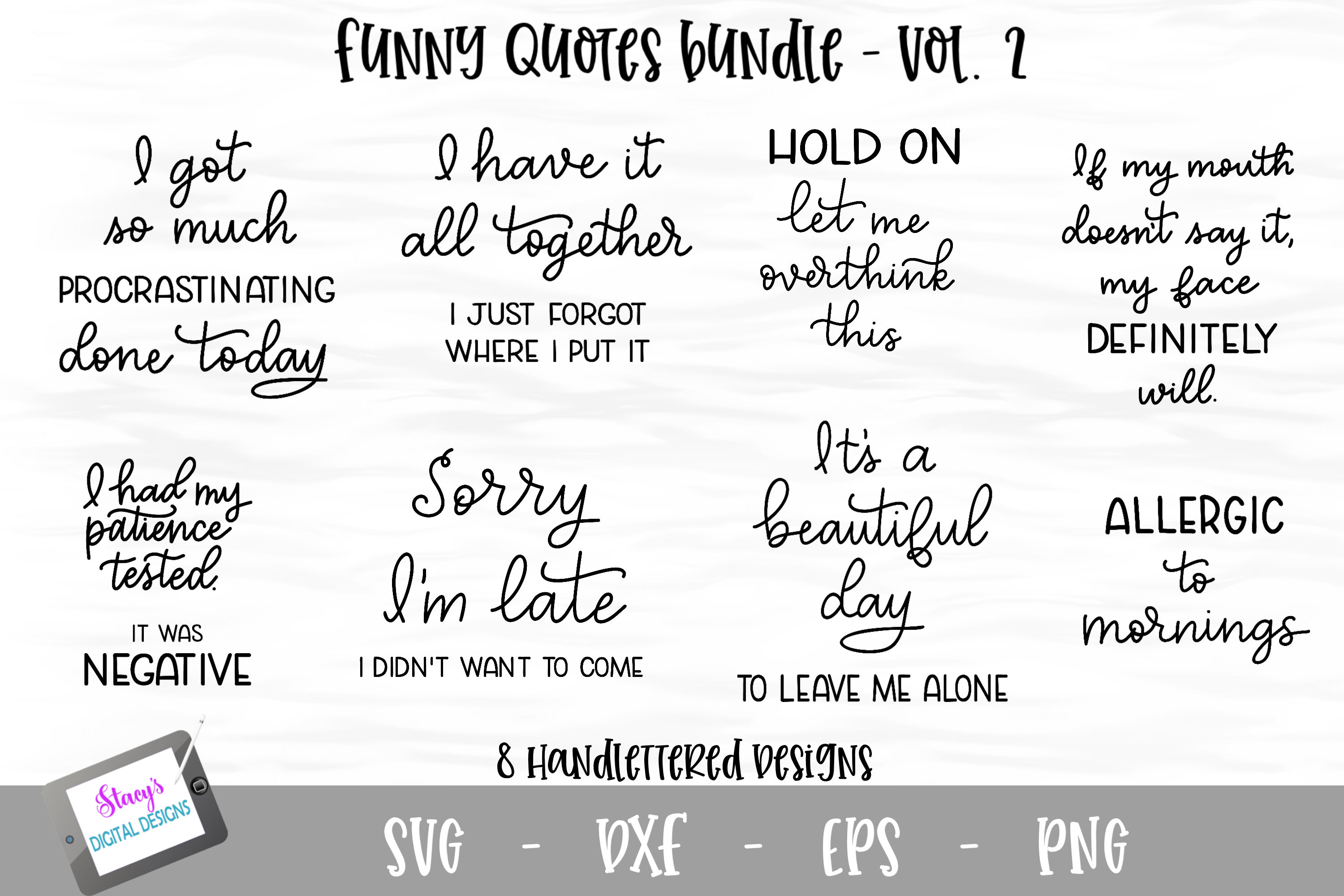 Funny Quotes Bundle Vol. 2 - 8 Handlettered SVG quotes example image 1