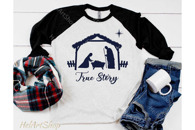 True Story Svg, Nativity scene svg, Christmas svg example image 2