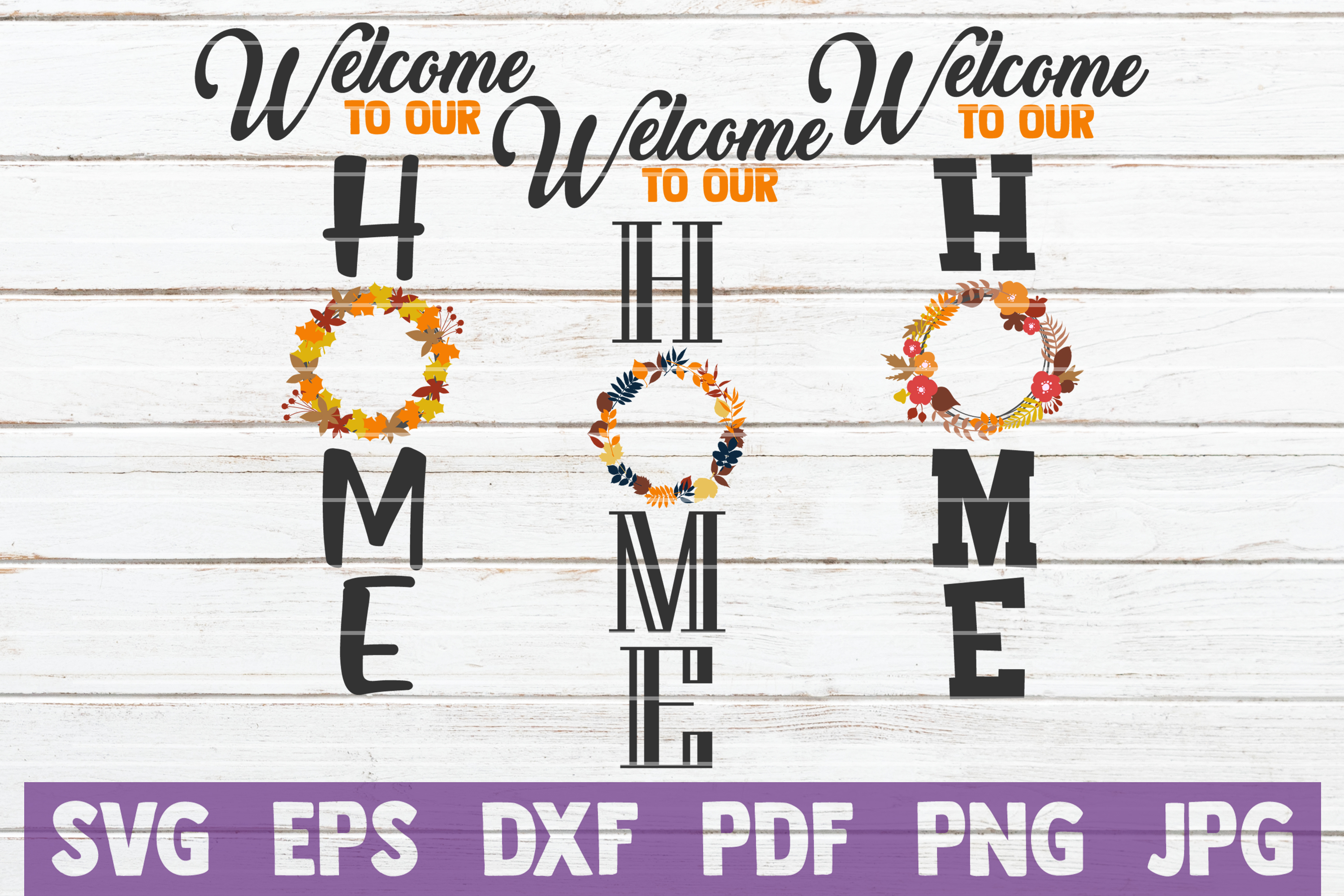 Welcome To Our Home SVG Cut File example image 1