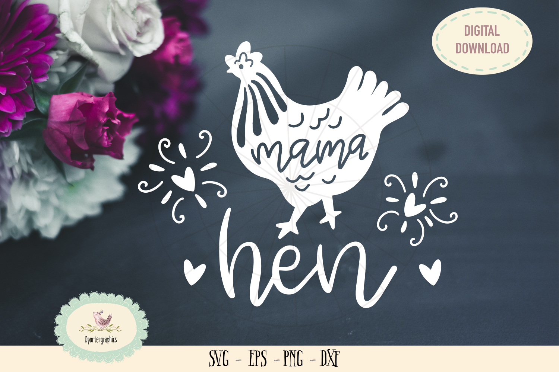 mama hen SVG cut file barn animal chicken example image 1