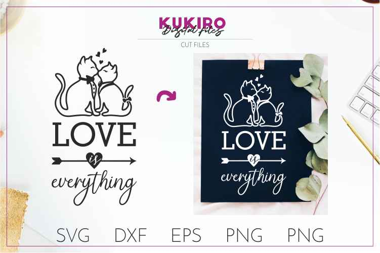 Love is everything - Kissing cats SVG- Wedding cut files example image 1