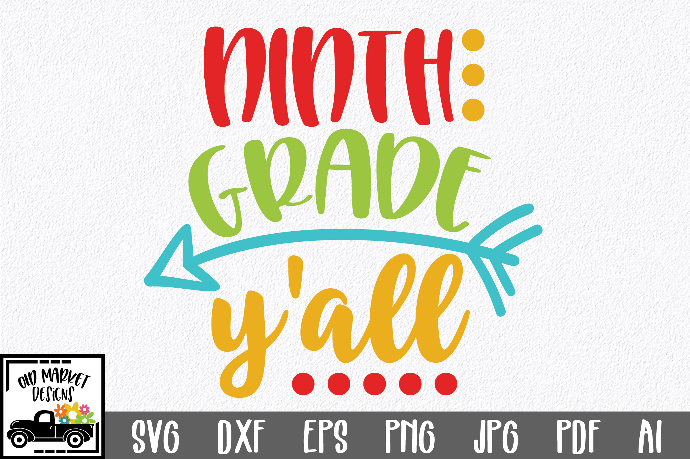 Ninth Grade Y'all SVG Cut File - Back to School SVG DXF EPS example image 1