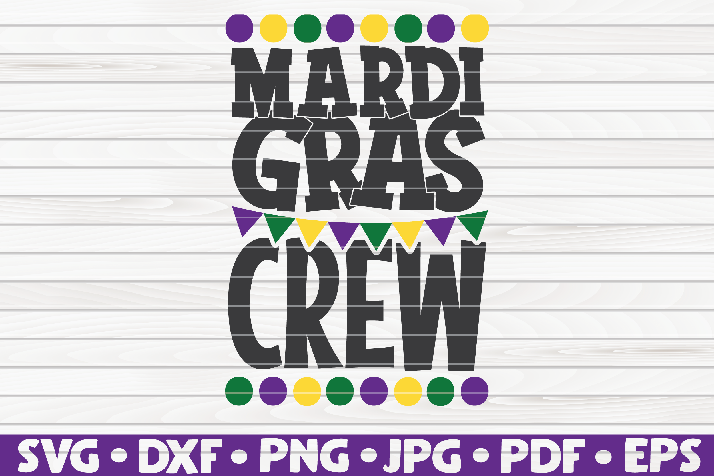 Mardi Gras Crew| Mardi Gras saying | SVG | cut file example image 1